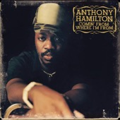 Anthony Hamilton - Comin' from Where I'm From  artwork