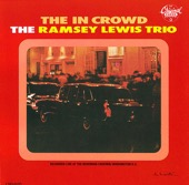 Ramsey Lewis Trio - The In Crowd  artwork
