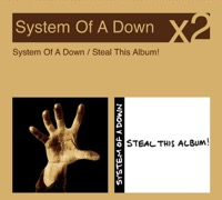 System of a Down - System of a Down / Steal This Album