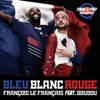 Bleu, blanc, rouge - Single