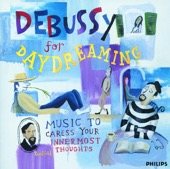 Various Artists - Debussy for Daydreaming: Music to Caress Your Innermost Thoughts  artwork