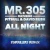 All Night (feat. Pitbull & David Rush) [Starkillers Remix Radio Edit] - Single