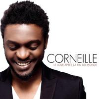 Corneille - Le jour après la fin du monde - Single