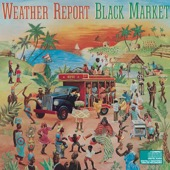 Weather Report - Black Market  artwork