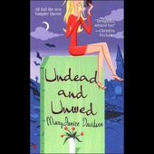 MaryJanice Davidson - Undead and Unwed: Undead, Book 1 (Unabridged) [Unabridged Fiction]  artwork