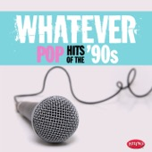 Various Artists - Whatever: Pop Hits of the '90s  artwork
