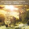 Pounding Percussion Series - Shorts, Vol. B