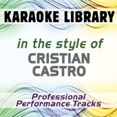[Download] No Podrás (Full Vocal Version) [In the Style of Cristian Castro] MP3