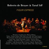 Roberto de Brasov & Taraf IdF - Figuri Express