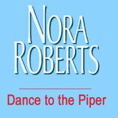 Nora Roberts - Dance to the Piper (Unabridged) [Unabridged Fiction]  artwork