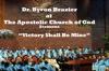 Victory Shall Be Mine, Apostolic Church of God & Pastor Byron T. Brazier