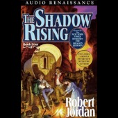 Robert Jordan - The Shadow Rising: Book Four of the Wheel of Time (Unabridged)  artwork