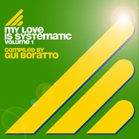 Gui Boratto - My Love Is Systematic, Vol. 1