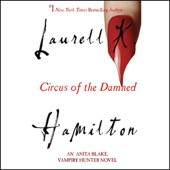 Laurell K. Hamilton - Circus of the Damned: Anita Blake, Vampire Hunter, Book 3 (Unabridged)  artwork