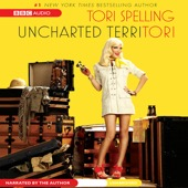 Tori Spelling - uncharted terriTORI (Unabridged)  artwork