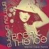 Break the Ice (Manon Dave Remix) - Single
