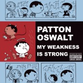Cover to Patton Oswalt's My Weakness Is Strong