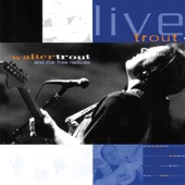 The Free Radicals & Walter Trout - Live Trout (Vol. 2)  artwork
