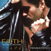 George Michael - Faith (Remastered)  artwork