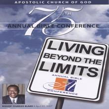 Testing the Limits (Apostolic Church of God, Bible Conference '07), Apostolic Church of God & Bishop Charles Blake