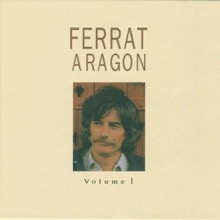 Ferrat chante Aragon, vol. 1, Jean Ferrat