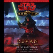 Drew Karpyshyn - Star Wars: The Old Republic: Revan (Unabridged)  artwork