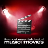 Various Artists - The Most Essential Classical Music In Movies  artwork
