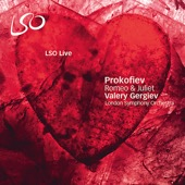 Valery Gergiev & London Symphony Orchestra - Prokofiev: Romeo & Juliet  artwork