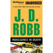 J. D. Robb - Indulgence in Death: In Death, Book 31 (Unabridged)  artwork