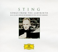 Sting - Songs from the Labyrinth (Special Edition)
