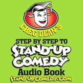 Greg Dean - Step by Step to Stand-Up Comedy (Unabridged)  artwork