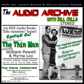 Dashiell Hammett - Audio Archive Presents Dashiell Hammett's 'the Thin Man': A LUX Theater Episode Plus Special Commentary  artwork