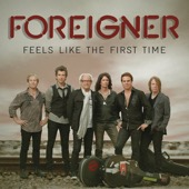 Foreigner - Feels Like the First Time (Deluxe Edition)  artwork