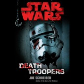 Joe Schreiber - Star Wars: Death Troopers (Unabridged)  artwork