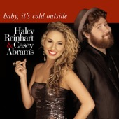 Baby, It's Cold Outside - Haley Reinhart & Casey Abrams Cover Art