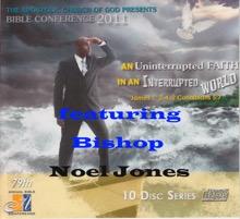 Bishop Noel Jones (2011 Bible Conference Evening Worship), Bishop Noel Jones & Apostolic Church of God