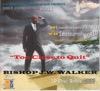 Too Close to Quit (Apostolic Bible Conference 2011), Bishop J. W. Walker & Apostolic Church of God