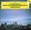 Gershwin: Rhapsody in Blue - Prelude for Piano No. 2 - Bernstein: Symphonic Dances from