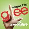 My Prerogative (Glee Cast Version)