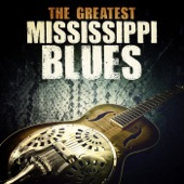 Various Artists - The Greatest Mississippi Blues  artwork