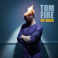 Tom Fire - My Queen (feat. Mat Hilde) - Single