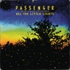 All the Little Lights, Passenger