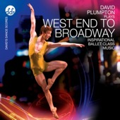 David Plumpton - West End to Broadway Inspirational Ballet Class Music  artwork