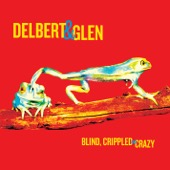 Delbert McClinton & Glen Clark - Blind, Crippled and Crazy  artwork