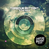 Tambour Battant - In the Skies