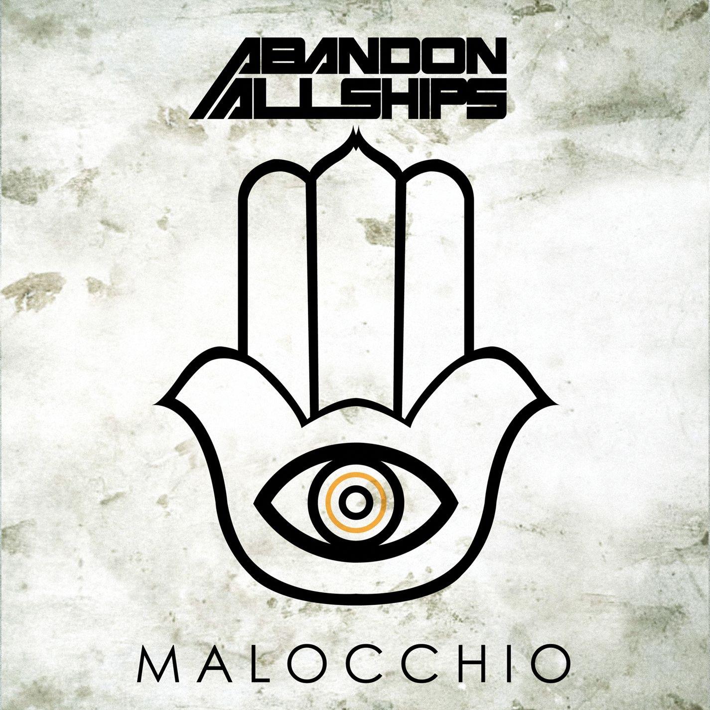 Abandon All Ships - Malocchio (2014)