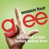 Let's Have a Kiki / Turkey Lurkey Time (Glee Cast Version) [feat. Sarah Jessica Parker]