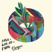 Faul & Wad Ad & Pnau - Changes artwork