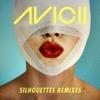 Silhouettes (Remixes) - EP