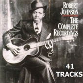 Robert Johnson - The Complete Recordings (41 Tracks)  artwork